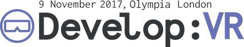 Media Invitation - Develop:VR; Thursday 9 November; Olympia London