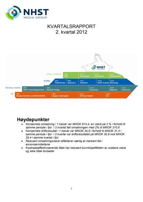 Kvartalsrapport Q2, 2012 - NHST Media Group