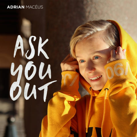 "Adrian Macéus släpper kärleksuppmaningen ""Ask You Out"""