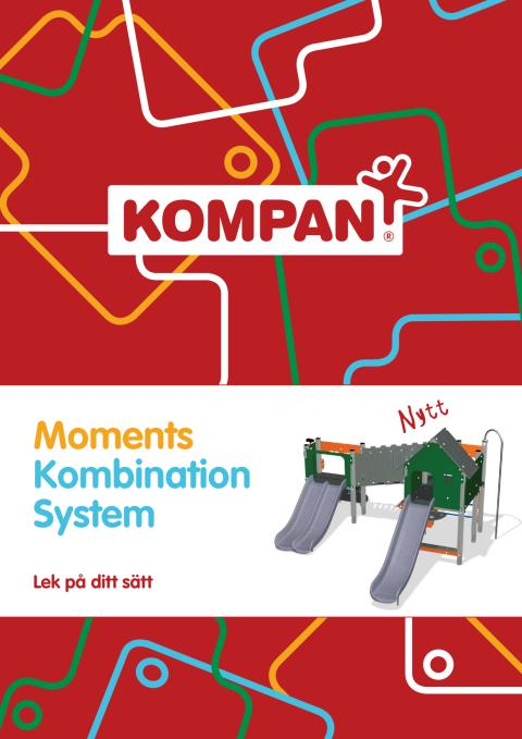 Se broschyr - MOMENTS Kombinations System