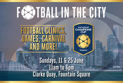 CLARKE QUAY TO HOST FOOTBALL IN THE CITY