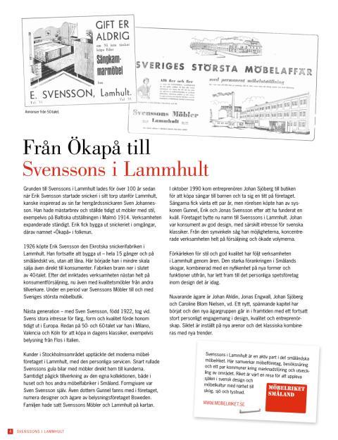 Från Ökapå till Svenssons i Lammhult - vår historia