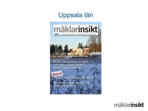 Mäklarinsikt Uppsala län 2016:1