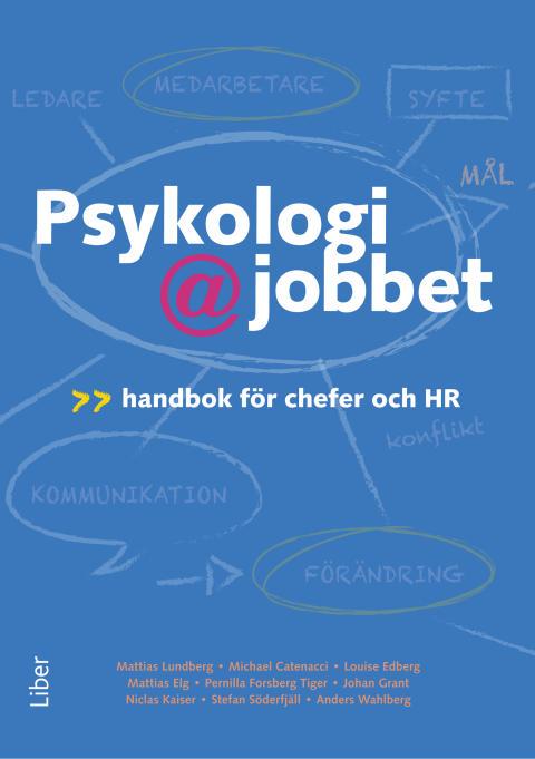 """NY BOK: """"PSYKOLOGI PÅ JOBBET - EN HANDBOK FÖR CHEFER OCH HR"""" AV MATTIAS LUNDBERG #hr #hrsve"""