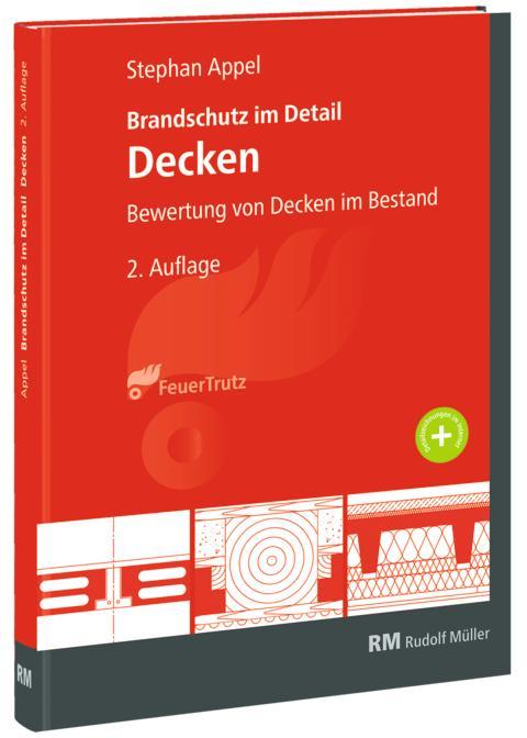 Brandschutz im Detail – Decken, 2 Auflage (3D/tif)