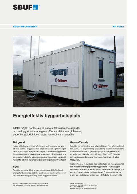 SBUF Informerar, nr. 10-12 - Energieffektiv byggarbetsplats