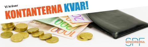 "SPF Seniorerna lanserar ny kampanj: ""Kontanterna kvar!"""