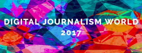 Digital Journalism World 2017 Summit