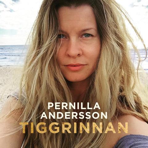 """Pernilla Andersson släpper idag nya albumet """"Tiggrinnan"""""""