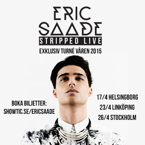 PRESSINBJUDAN 23 mars: ERIC SAADE exklusiv MEET & GREET