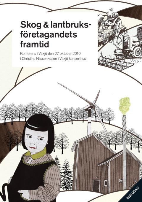 Konferensprogram  Skog & lantbruksföretagandets framtid, 27 oktober 2010