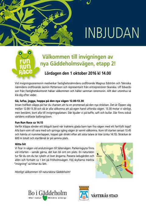 Inbjudan invigning nya Gäddeholmsvägen