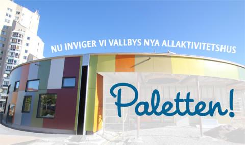 Invigning av Paletten, Vallbys nya mötesplats