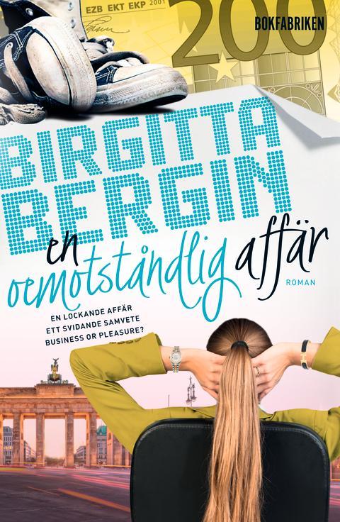 En oemotståndlig affär - Birgitta Bergins nya feelgood-roman
