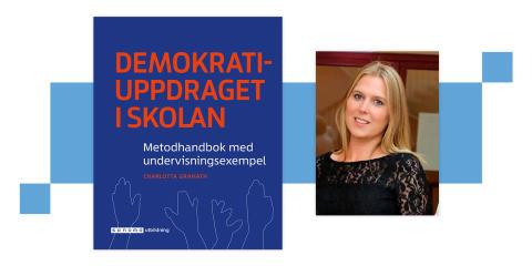 Så lyckas skolan med demokratiuppdraget - ny bok av prisbelönt författare