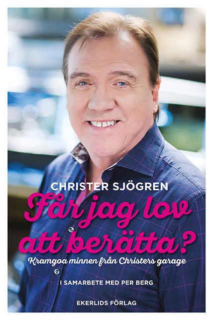 Ny bok: Får jag lov att berätta - kramgoa minnen från Christers garage av Christer Sjögren och Per Berg