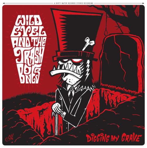 "Wild Evel & The Trashbones - 'Digging My Grave'     Little Steven's Underground Garage ""Coolest Song In The World"" Contest"