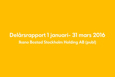 Delårsrapport 1 januari- 31 mars 2016