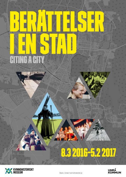"""""""Berättelser i en stad"""" - ny umeåutställning på Kvinnohistoriskt museum"""