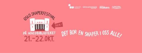 Oslo Skaperfestival:  Hva finnes i koblingen  mellom det fysiske og digitale?