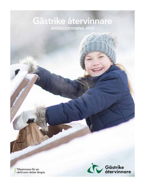 Gästrike återvinnares årsredovisning 2015