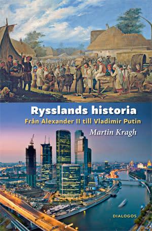 Ryssland historia från Alexander II till Vladimir Putin - ny bok och föreläsning