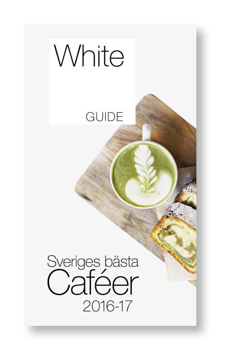 Hela 336 caféer listas i White Guide Café 2016-17 – här är listan