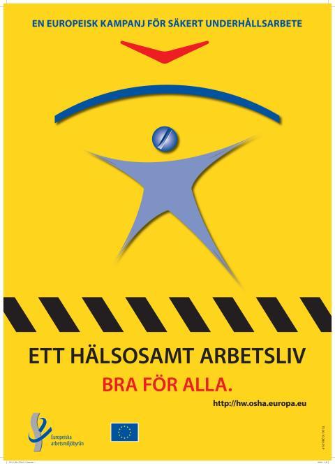 EU-Kampanj för Säkerth Underhållsarbetet