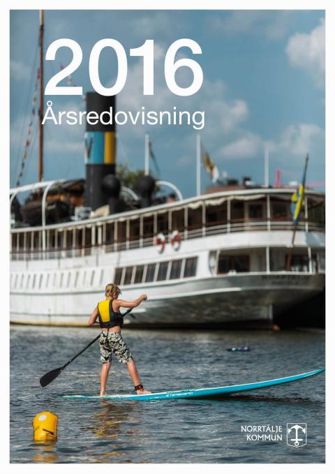 Norrtälje kommun - Årsredovisning 2016