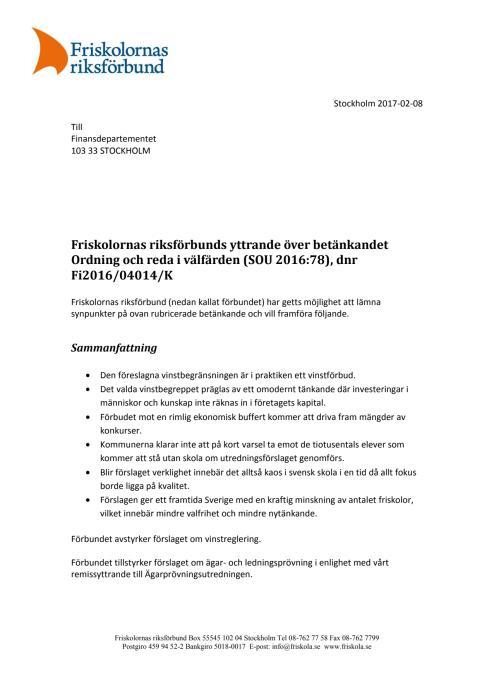 Friskolornas riksförbunds yttrande över betänkandet Ordning och reda i välfärden (SOU 2016:78), dnr Fi2016/04014/K