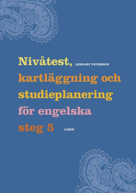 Nivåtest, kartläggning och studieplanering för engelska steg 5