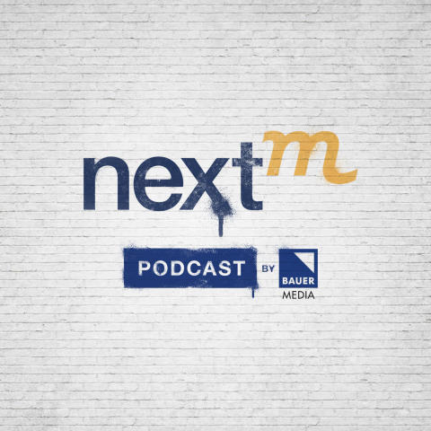 NextM Podcast by Bauer Media