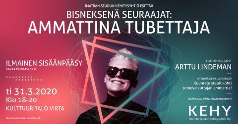 BISNEKSENÄ SEURAAJAT - AMMATTINA TUBETTAJA feat. ARTTU LINDEMAN