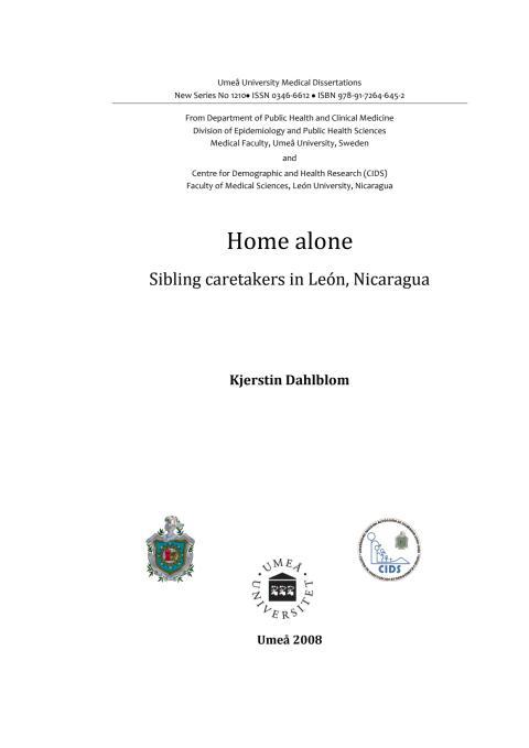 Home alone Sibling caretakers in León, Nicaragua Kjerstin Dahlblom Umeå