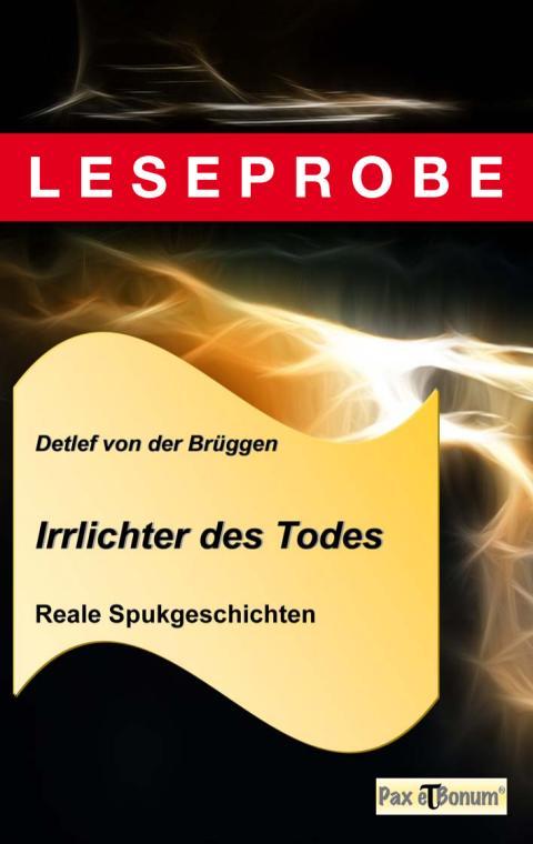 """Pax et Bonum Verlag Berlin Leseprobe Buch: """"Irrlichter des Todes"""""""