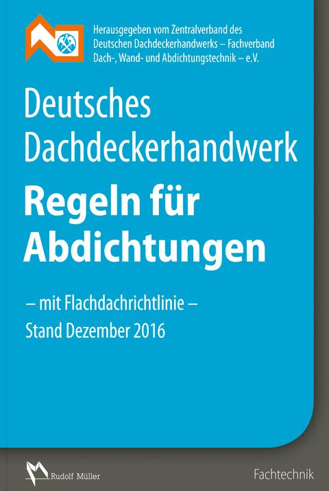Regeln für Abdichtungen - mit Flachdachrichtlinie 2016 2D (tif)