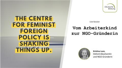 Vom Arbeiterkind zur NGO-Gründerin: Live-Session mit Oxford-Absolventin Kristina Lunz