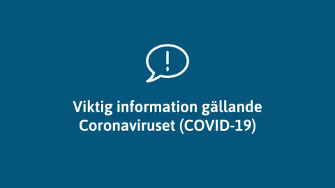 Updated information regarding the Coronavirus (Covid-19)