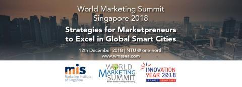 World Marketing Summit Singapore Tackles  Smart Nation Drive