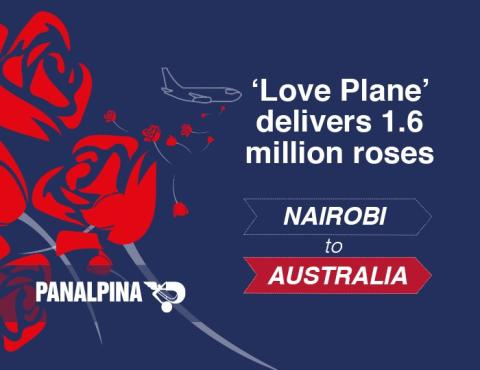 Panalpina flies 1.6 million roses on 'Love Plane' charter from Nairobi to Sydney in time for Valentine's Day