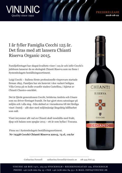 I år fyller Famiglia Cecchi 125 år. Det firas med att lansera Chianti Riserva Organic 2015