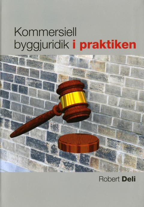 Ny bok: Kommersiell byggjuridik i praktiken