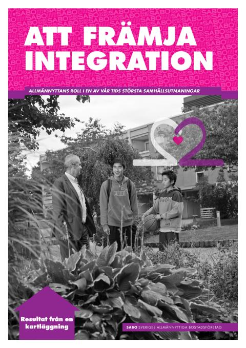 Att främja integration - Allmännyttans roll i en av vår tids största samhällsutmaningar