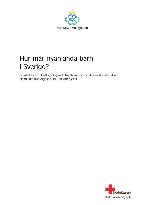 Rapporten Hur mår nyanlända barn i Sverige?