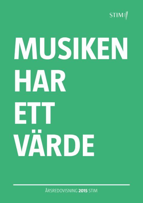 Musiken har ett värde - Stims årsredovisning 2015