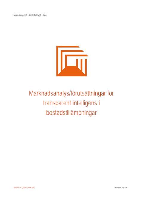 Marknadsanalys av förutsättningar för transparent intelligens i bostadstillämpningar