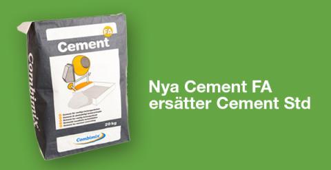 Combimix ersätter produkten Cement Std med nya Cement FA