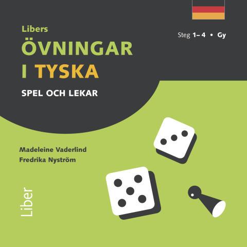 Libers övningar i tyska: Spel och lekar - Steg 1-4