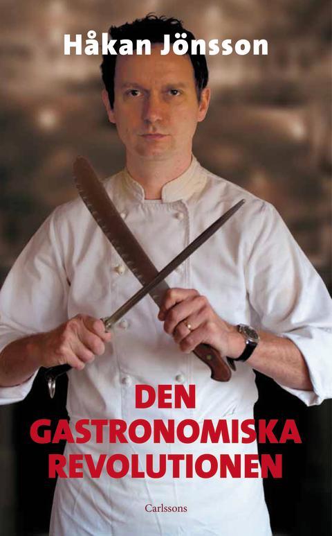 Omslag: Den gastronomiska revolutionen