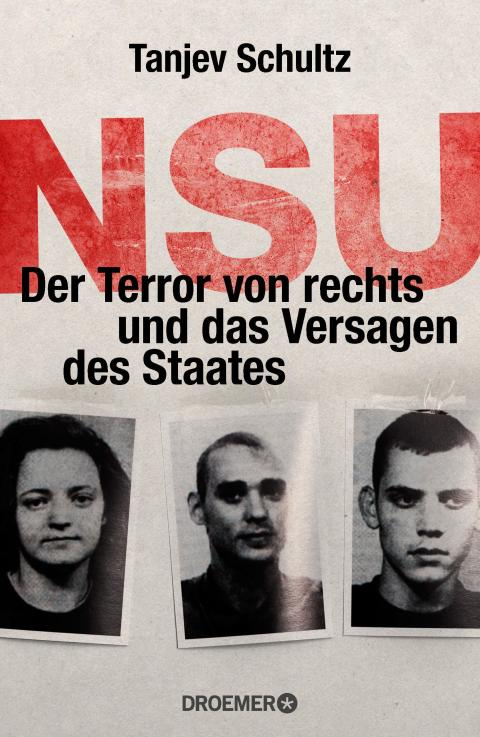 NSU: Tanjev Schultz' Gesamtdarstellung mit Prozess und Urteil erscheint am 20.8.2018